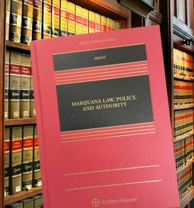 Marijuana Law, Policy and Authority - text book in a law library