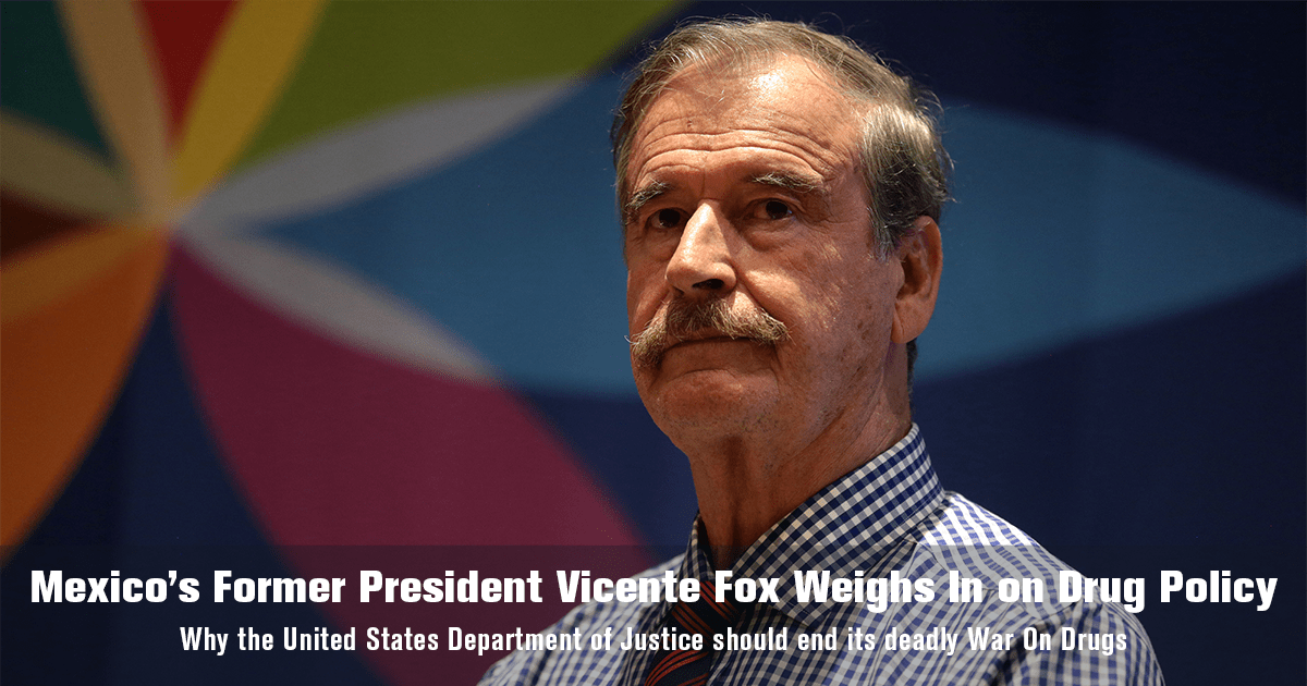 Mexico's Former President Vicente Fox Weighs In on U.S. Drug Policy