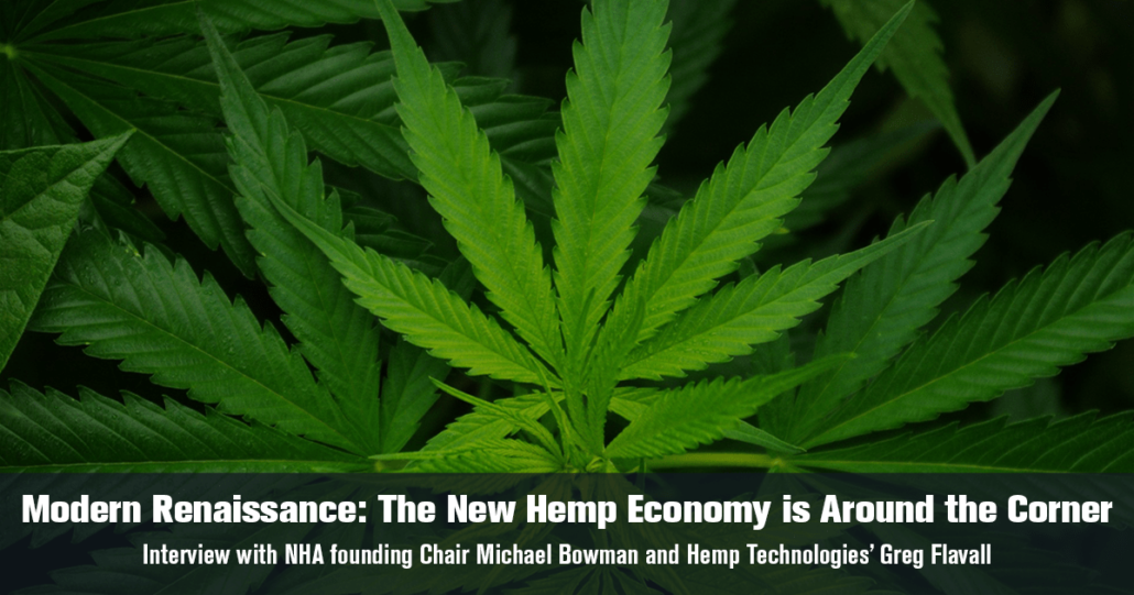 """Michael """"Mr. Hemp"""" Bowman and Greg Flavall explain why America needs hemp to thrive and how it can revitalize our economy, even in these turbulent times."""
