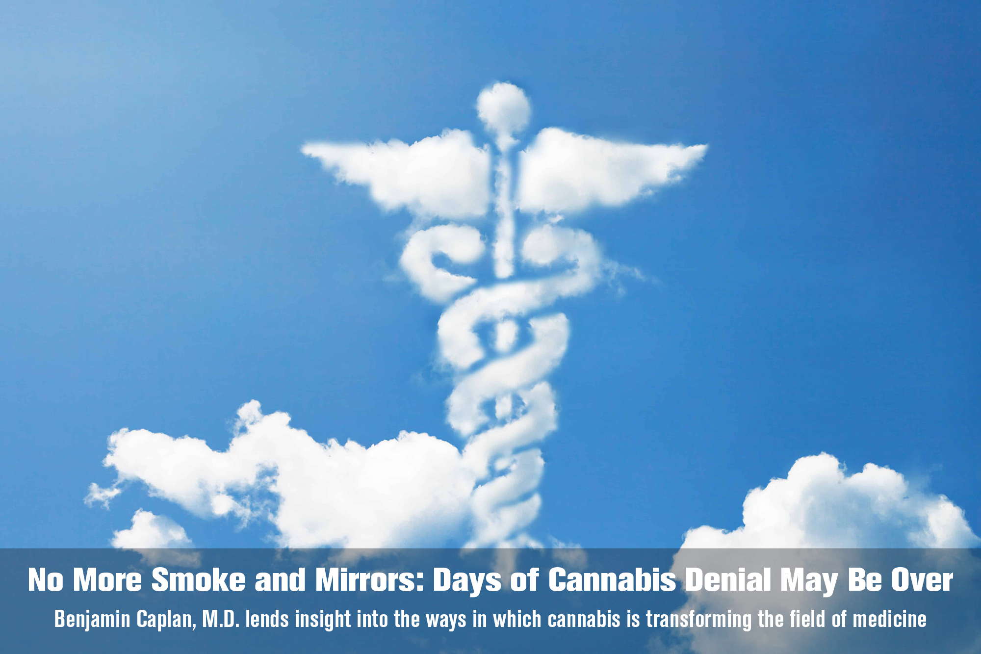 No More Smoke and Mirrors- Days of Cannabis Denial May Be Over
