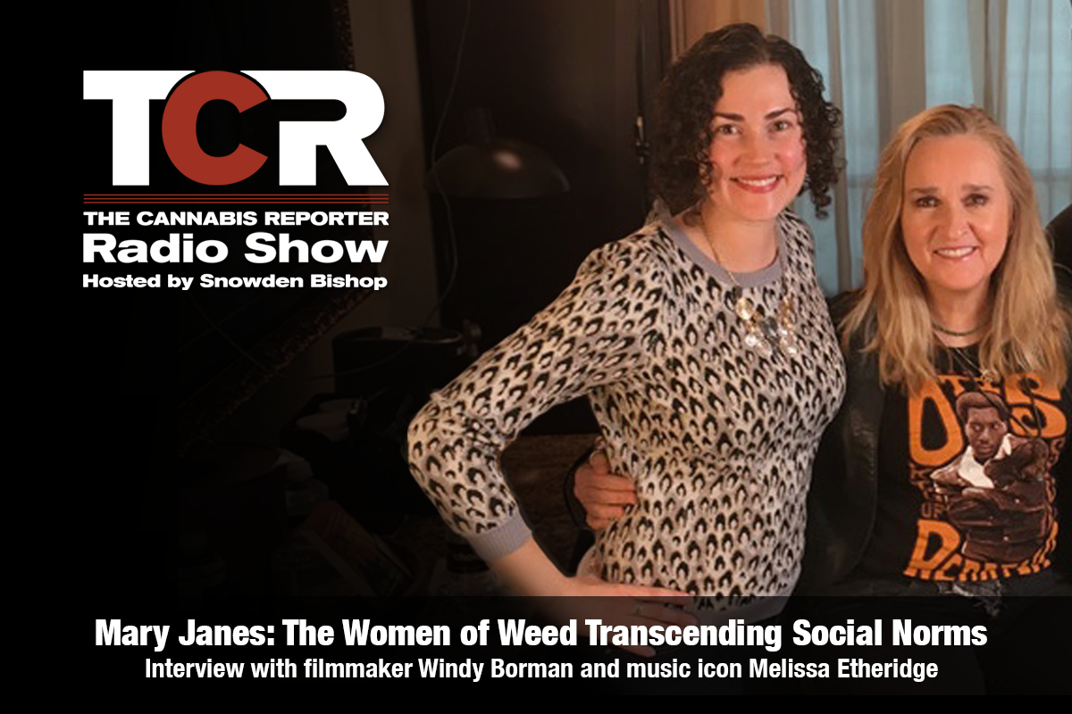 Mary Janes The Women of Weed Transcending Social Norms on The Cannabis Reporter Radio Show hosted by Snowden Bishop